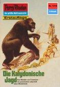 ebook: Perry Rhodan 1316: Die Kalydonische Jagd