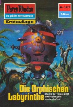 ebook: Perry Rhodan 1317: Die Orphischen Labyrinthe