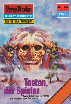 ebook: Perry Rhodan 1320: Tostan, der Spieler