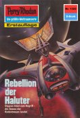 eBook: Perry Rhodan 1322: Rebellion der Haluter