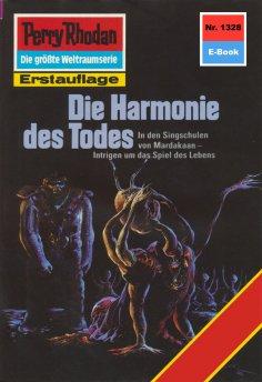 eBook: Perry Rhodan 1328: Die Harmonie des Todes