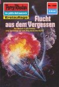 eBook: Perry Rhodan 1330: Flucht aus dem Vergessen (Heftroman)
