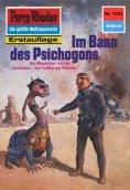 eBook: Perry Rhodan 1333: Im Bann des Psichogons