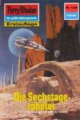 eBook: Perry Rhodan 1338: Die Sechstageroboter