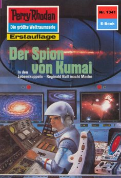 ebook: Perry Rhodan 1341: Der Spion von Kumai