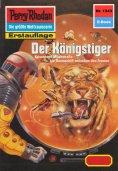 eBook: Perry Rhodan 1343: Der Königstiger (Heftroman)