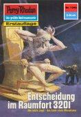 eBook: Perry Rhodan 1346: Entscheidung im Raumfort 3201