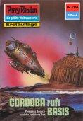 eBook: Perry Rhodan 1353: CORDOBA ruft BASIS (Heftroman)