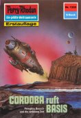 ebook: Perry Rhodan 1353: CORDOBA ruft BASIS