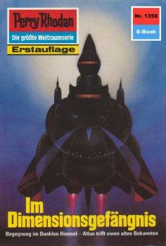 eBook: Perry Rhodan 1358: Im Dimensionsgefängnis