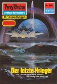 ebook: Perry Rhodan 1359: Der letzte Krieger