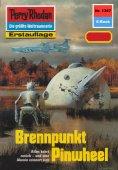 ebook: Perry Rhodan 1367: Brennpunkt Pinwheel