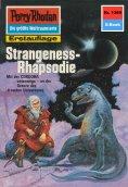 eBook: Perry Rhodan 1369: Strangeness-Rhapsodie (Heftroman)
