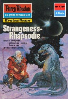 eBook: Perry Rhodan 1369: Strangeness-Rhapsodie
