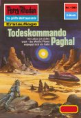 ebook: Perry Rhodan 1383: Todeskommando Paghal