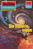 eBook: Perry Rhodan 1385: Die Materiewippe