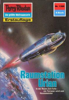 eBook: Perry Rhodan 1386: Raumstation Urian
