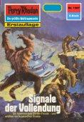 ebook: Perry Rhodan 1387: Signale der Vollendung
