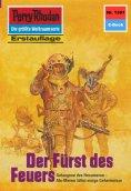 ebook: Perry Rhodan 1391: Der Fürst des Feuers