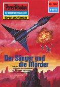 ebook: Perry Rhodan 1397: Der Sänger und die Mörder