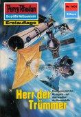 ebook: Perry Rhodan 1401: Herr der Trümmer