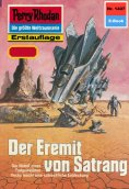 ebook: Perry Rhodan 1407: Der Eremit von Satrang