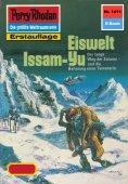 eBook: Perry Rhodan 1411: Eiswelt Issam-Yu