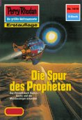ebook: Perry Rhodan 1415: Die Spur des Propheten