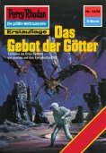 ebook: Perry Rhodan 1416: Das Gebot der Götter