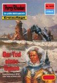 ebook: Perry Rhodan 1419: Der Tod eines Cynos