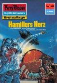 ebook: Perry Rhodan 1429: Hamillers Herz