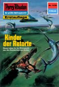 ebook: Perry Rhodan 1438: Kinder der Retorte