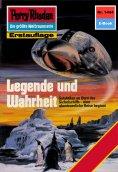 eBook: Perry Rhodan 1444: Legende und Wahrheit (Heftroman)