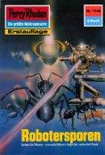 ebook: Perry Rhodan 1446: Robotersporen