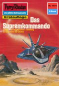eBook: Perry Rhodan 1474: Das Supremkommando