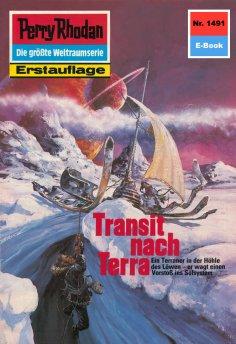 eBook: Perry Rhodan 1491: Transit nach Terra