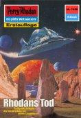 eBook: Perry Rhodan 1498: Rhodans Tod (Heftroman)