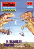 eBook: Perry Rhodan 1503: Krisenfall Topsid
