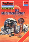 eBook: Perry Rhodan 1504: Die Mutantensucher