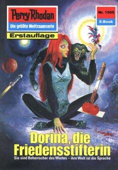 ebook: Perry Rhodan 1505: Dorina, die Friedensstifterin