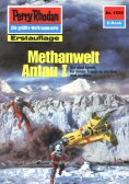 ebook: Perry Rhodan 1525: Methanwelt Antau I