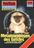 ebook: Perry Rhodan 1528: Metamorphosen des Geistes