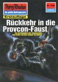 eBook: Perry Rhodan 1529: Rückkehr in die Provcon-Faust