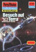 ebook: Perry Rhodan 1531: Besuch auf Terra