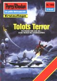 eBook: Perry Rhodan 1552: Tolots Terror
