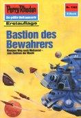 eBook: Perry Rhodan 1562: Bastion des Bewahrers