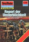 ebook: Perry Rhodan 1564: Report der Unsterblichkeit