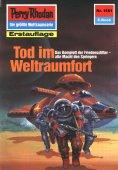 ebook: Perry Rhodan 1581: Tod im Weltraumfort