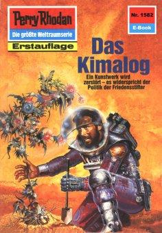 eBook: Perry Rhodan 1582: Das Kimalog