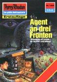 ebook: Perry Rhodan 1584: Agent an drei Fronten